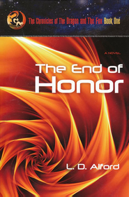 #1: The End of Honor  -              By: L.D. Alford