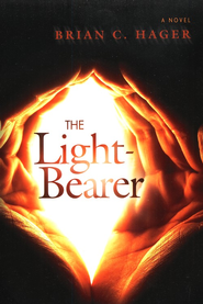 The Light-Bearer  -              By: Brian C. Hager