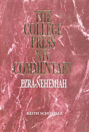 Ezra and Nehemiah: The College Press NIV Commentary   -