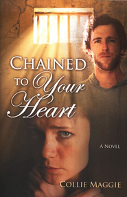 Chained To Your Heart  -     By: Collie Maggie