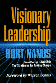 Visionary Leadership  -     By: Burt Nanus