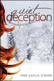 Quiet Deception  -     By: Ann Gaylia O'Barr