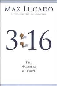 3:16: The Numbers of Hope  -              By: Max Lucado