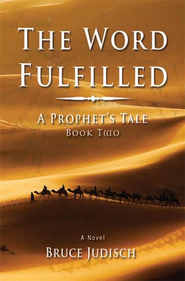 #2: The Word Fulfilled  -     By: Bruce Judisch