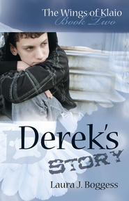 #2: Derek's Story  -     By: Laura J. Boggess