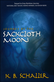 Journey by the Sackcloth Moon  -     By: K.B. Schaller