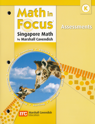 Math in Focus: The Singapore Approach Grade K  Assessments  -
