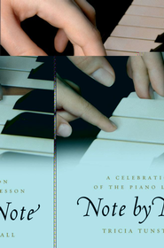 Note by Note: A Celebration of the Piano Lesson - eBook  -     By: Tricia Tunstall