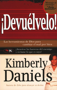&#161Devu&#233lvelo!  (Give It Back!)  -     By: Kimberly Daniels