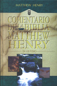 Comentario de la Biblia Matthew Henry en un Tomo  (Matthew Henry's Concise Commentary on the Bible)   -     By: Matthew Henry