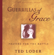 Guerrillas of Grace: Prayers for the Battle  -     By: Ted Loder