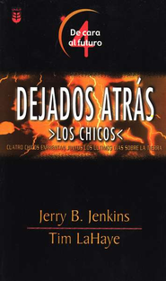 Dejados Atr&#225s, Los Chicos #4: De Cara al Futuro  (left Behind, The Kids #4: Facing the Future)  -     By: Tim LaHaye, Jerry B. Jenkins