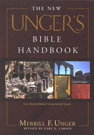 The New Unger's Bible Handbook  -              By: Merrill F. Unger, Gary N. Larson