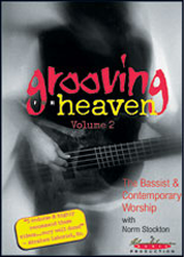 Grooving for Heaven, Volume 2: The Bassist &  Contemporary Worship DVD  -     By: Norm Stockton