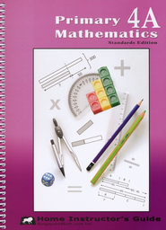 Primary Mathematics Home Instructor's Guide 4A (Standards Edition)  -