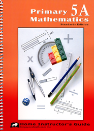 Primary Math Home Instructor's Guide 5A (Standards Edition)   -