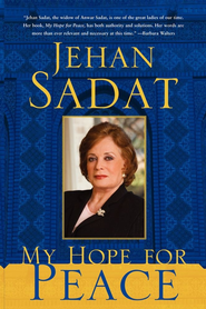 My Hope for Peace - eBook  -     By: Jehan Sadat