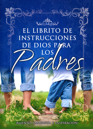 El Librito de Instrucciones de Dios para los Padres,  God's Little Instruction Book for Parents (Spanish)  -