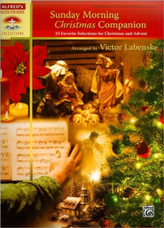 Sunday Morning Christmas Companion: 33 Favorite Selections for Christmas and Advent (for Piano)  -     By: Victor Labenske