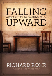 Falling Upward: A Spirituality for the Two Halves of Life - Slightly Imperfect  -     By: Richard Rohr