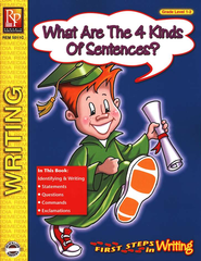 1st Steps in Writing: What are the 4 Kinds of Sentences Gr. 1-2    -