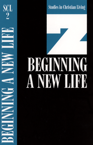 Book 2: Beginning a New Life, Studies in Christian Living Series  -