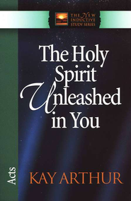 The Holy Spirit Unleashed in You (Acts)   -     By: Kay Arthur