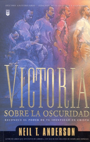 Victoria sobre la Oscuridad (Victory over the Darkness)  -     By: Neil T. Anderson