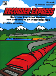 Recorder Express: Soprano Recorder Method for  Classroom or Individual Use  -     By: Artie Almeida