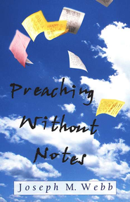 Preaching Without Notes   -