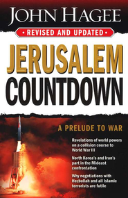 Jerusalem Countdown, Revised and Updated   -     By: John Hagee