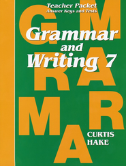 Hake's Grammar & Writing Grade 7 Teacher Packet  -     By: Stephen Hake, Christie Curtis, Mary Hake
