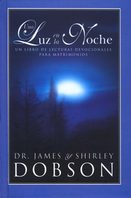 Una Luz en la Noche  (Night Light)  -     By: Dr. James Dobson, Shirley Dobson