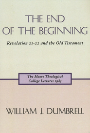 The End of the Beginning   -     By: William J. Dumbrell