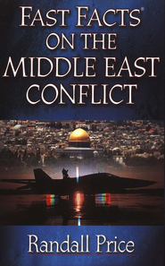 Fast Facts on the Middle East Conflict  -     By: Randall Price