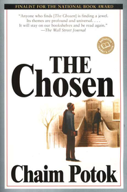 The Chosen   -              By: Chaim Potok