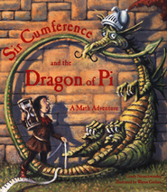 Sir Cumference and the Dragon of Pi   -     By: Cindy Neuschwander