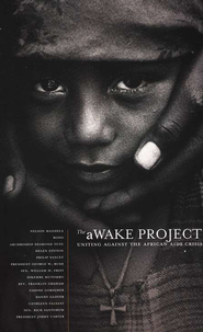 The aWAKE Project: Uniting Against the African AIDS Crisis, Second Edition  -