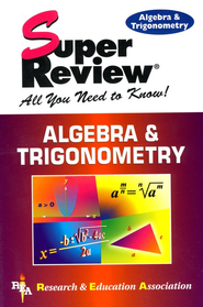 Super Reviews: Algebra & Trigonometry  -