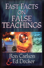 Fast Facts on False Teachings  -     By: Ron Carlson, Ed Decker
