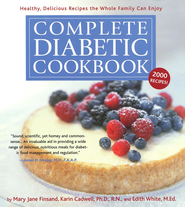 Complete Diabetic Cookbook   -              By: Mary Jane Finsand, Karen Cadwell, Edith White