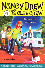 Nancy Drew and The Clue Crew: Scream for Ice Cream # 2  -     By: Carolyn Keene