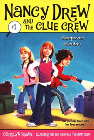 Nancy Drew and The Clue Crew: Sleepover Sleuths # 1   -     By: Carolyn Keene