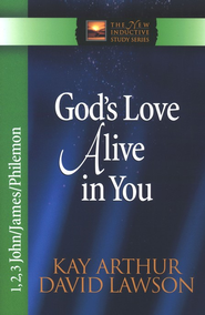 God's Love Alive in You (1,2,3 John & James & Philemon)   -     By: Kay Arthur
