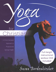 Yoga for Christians  -     By: Susan Bordenkircher