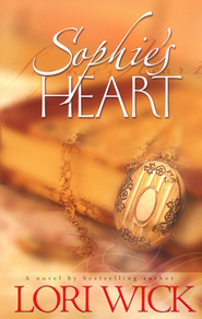 Sophie's Heart   -     By: Lori Wick