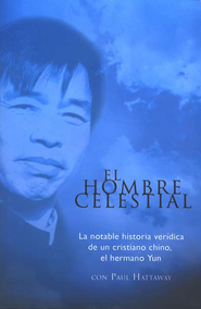 El Hombre Celestial  (The Heavenly Man)  -     By: Paul Hattaway