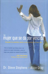 La Mujer que se da por Vencida, The Walk Out Woman                    -     By: Steve Stephens, Alice Gray