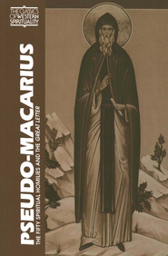 Pseudo-Macarius: The Fifty Spiritual Homilies and The Great Letter (Classics of Western Spirituality)  -     Edited By: George A. Maloney     By: Pseudo-Macarius