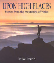 Upon High Places  -     By: Mike Perrin